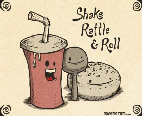 Shake Rattle And Roll Brainless Tales Cute Puns Corny Jokes Puns Jokes