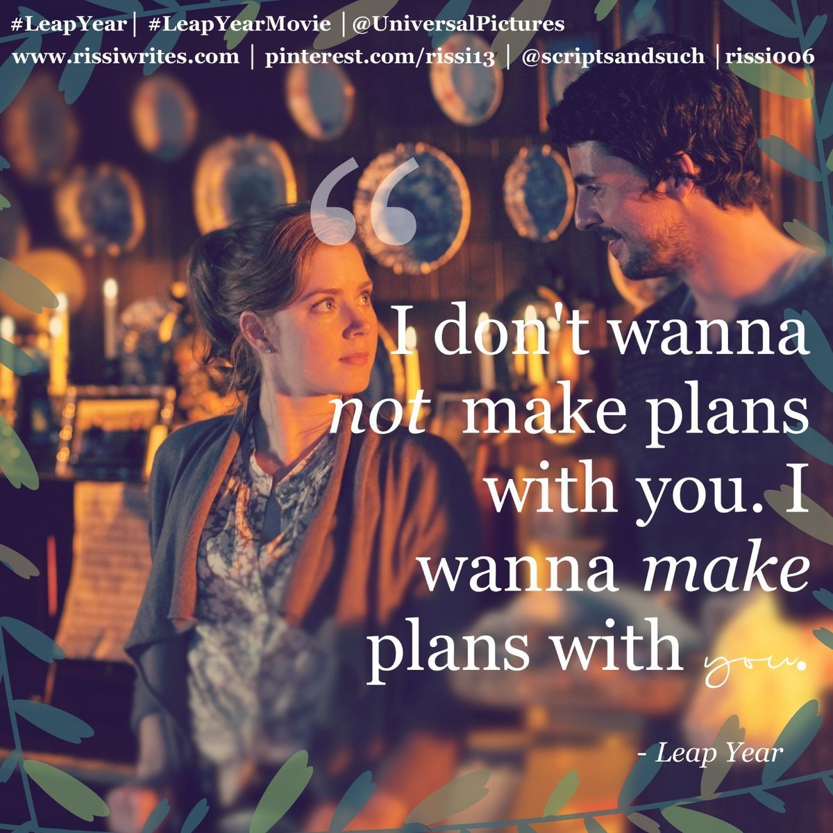 Live Leap Romantic Movie Quotes Favorite Movie Quotes Best Romantic Movies