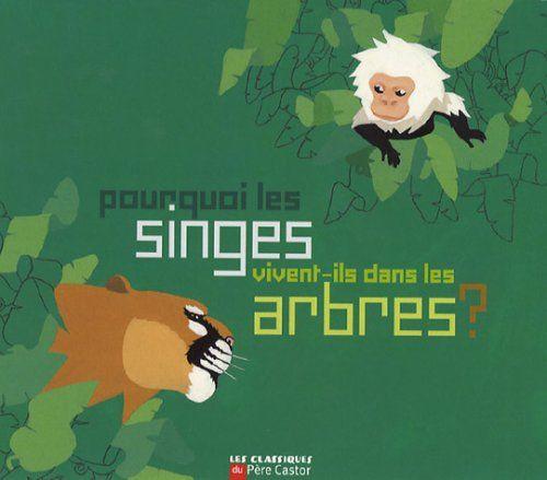 Pourquoi les singes vivent-ils dans les arbres ? de Alben... https://www.amazon.fr/dp/2081200430/ref=cm_sw_r_pi_dp_RuFgxb25CN6S2