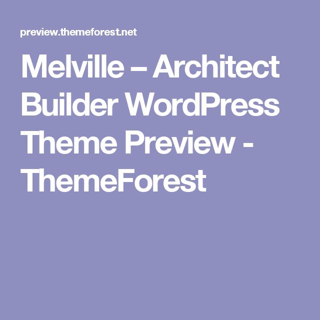 Melville – Architect Builder WordPress Theme Preview - ThemeForest