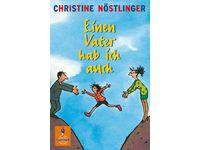 Einen Vater hab ich auch - Roman / Christine Nöstlinger #Ciao