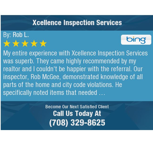 My Entire Experience With Xcellence Inspection Services Was Superb