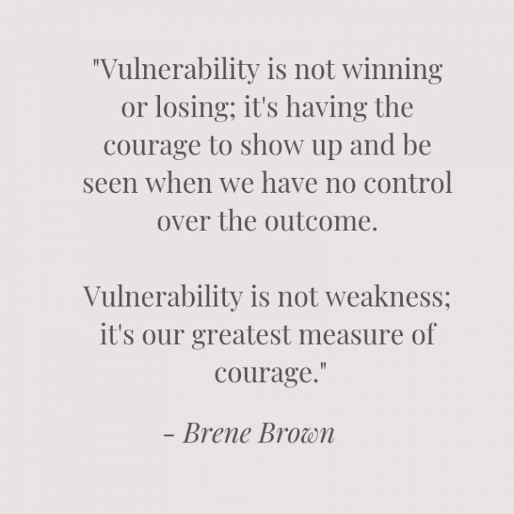 The power of vulnerability: having the courage to say how we really feel