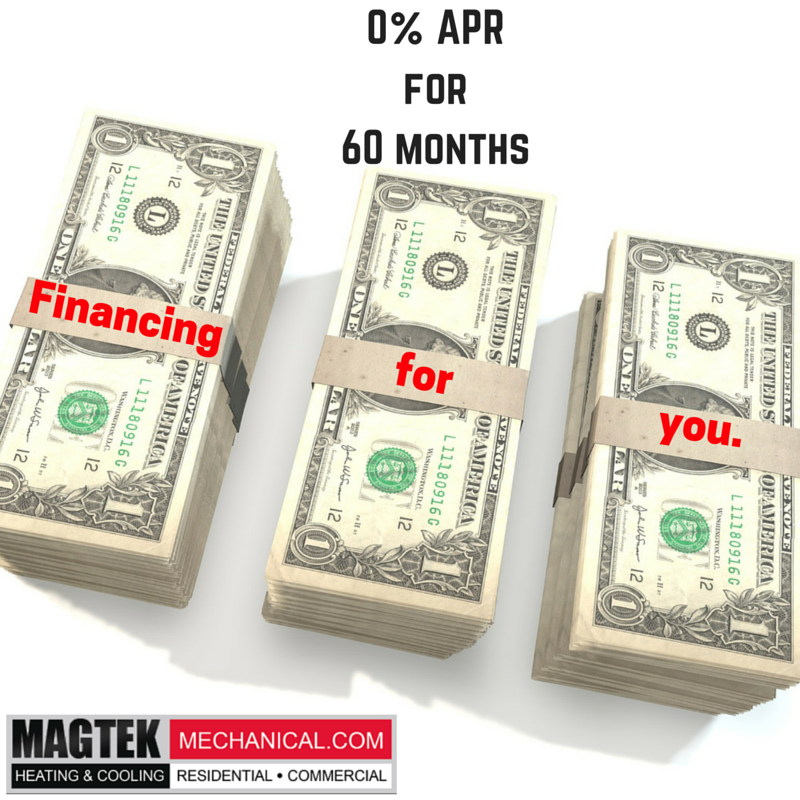 0% APR for 60 months #Magtekmechanical #MagtekHVAC