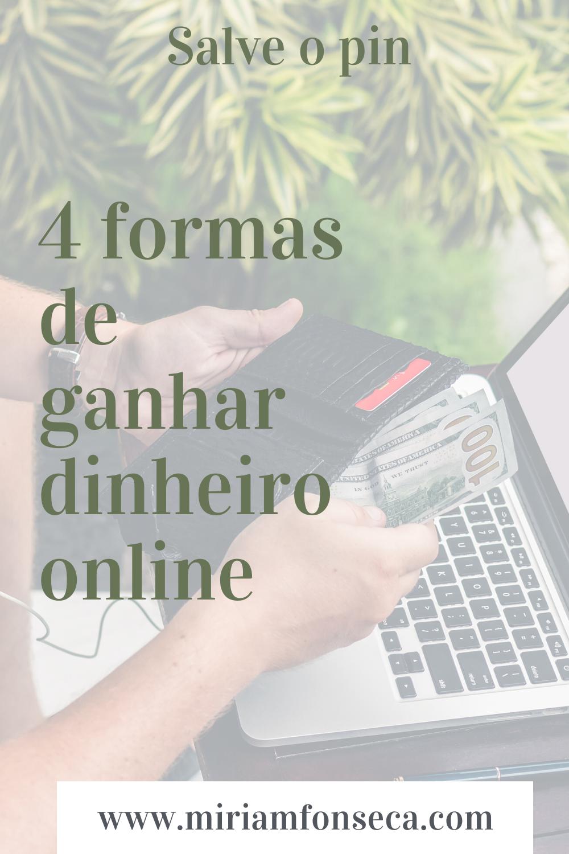 4 FORMAS SIMPLES DE GANHAR DINHEIRO NA INTERNET