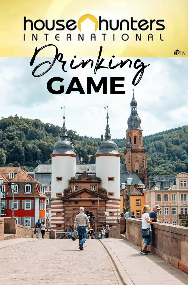 House Hunters International Drinking Game Drinking Games Festivals Around The World Games