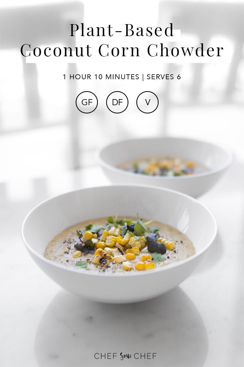 Plant-Based Coconut Corn Chowder | Chef Sous Chef The ultimate end of summer comfort dish, our Plant-Based Coconut Corn Chowder features golden, sun kissed corn and is blended with potatoes to create a deep and thick soup base which remains light and fragrant from the basil and coconut milk. Get the recipe at