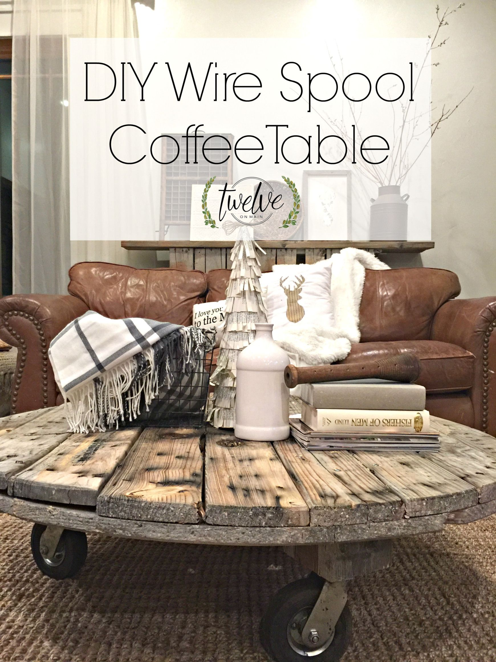 Diy Wire Spool Coffee Table Tables Wooden Spools