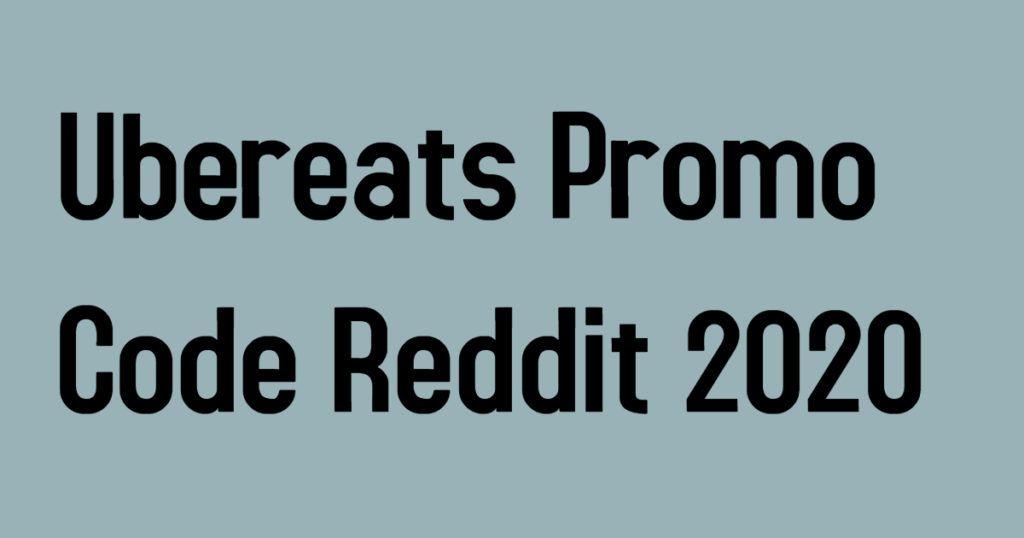 Ubereats Promo Code Reddit 2020 In 2020 Promo Codes Coding Tech Company Logos