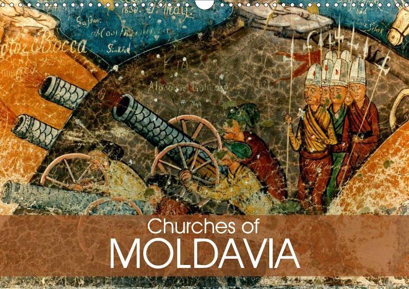 Churches of Moldavia - CALVENDO calendar by Joern Stegen