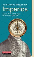 Imperios Julio Crespo Maclennan Comprar Libro Imperio Libros Galaxia Gutenberg