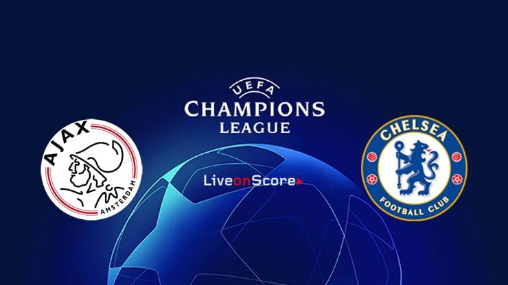 Ajax vs Chelsea Preview and Prediction Live stream UEFA ...
