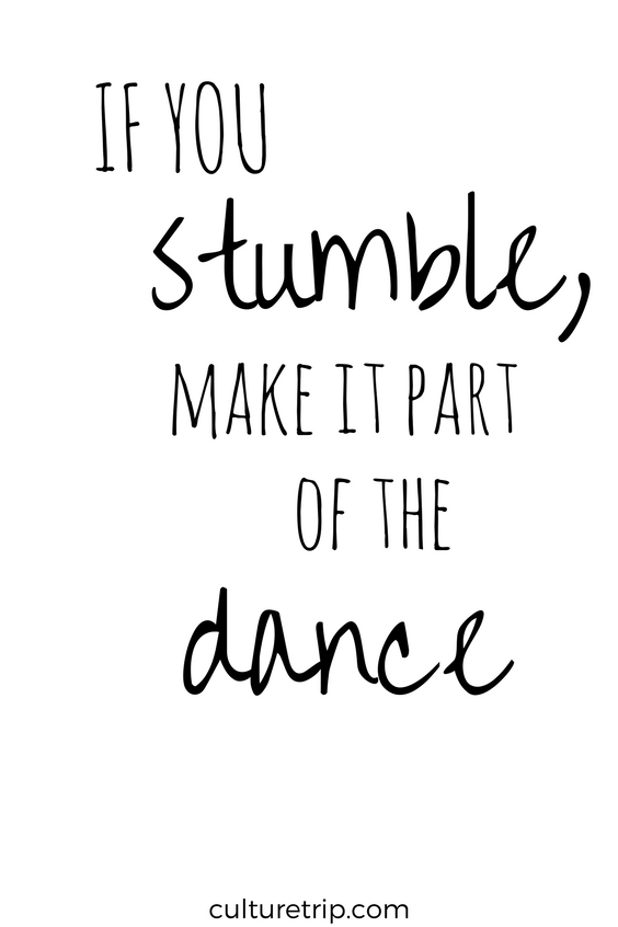 Created For Curious Travellers Culture Trip Dance Quotes Inspirational Dance Quotes Dancer Quotes