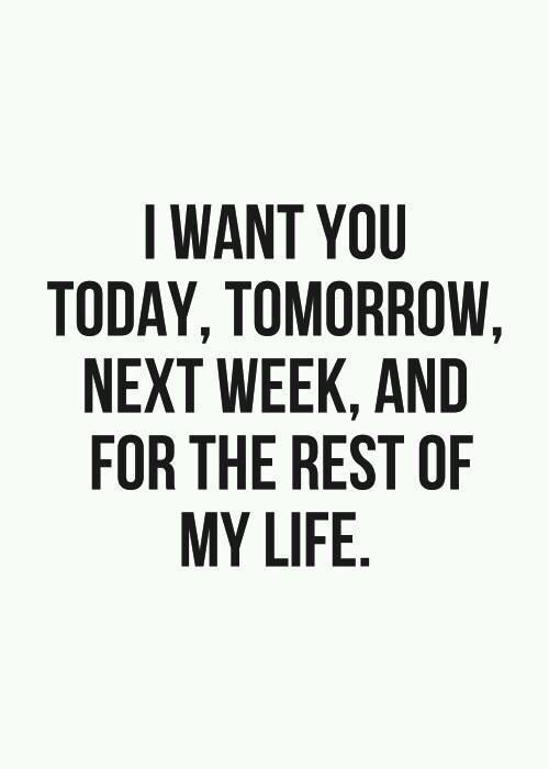 I Want You Till The End Of Time Love Quotes Words Me Quotes
