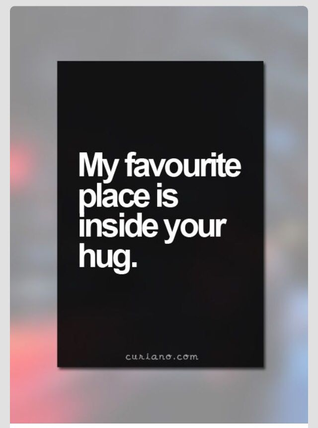 Valentines Day Quotes For Him My Favorite Place To Be  Quotes  Pinterest  Relationships .