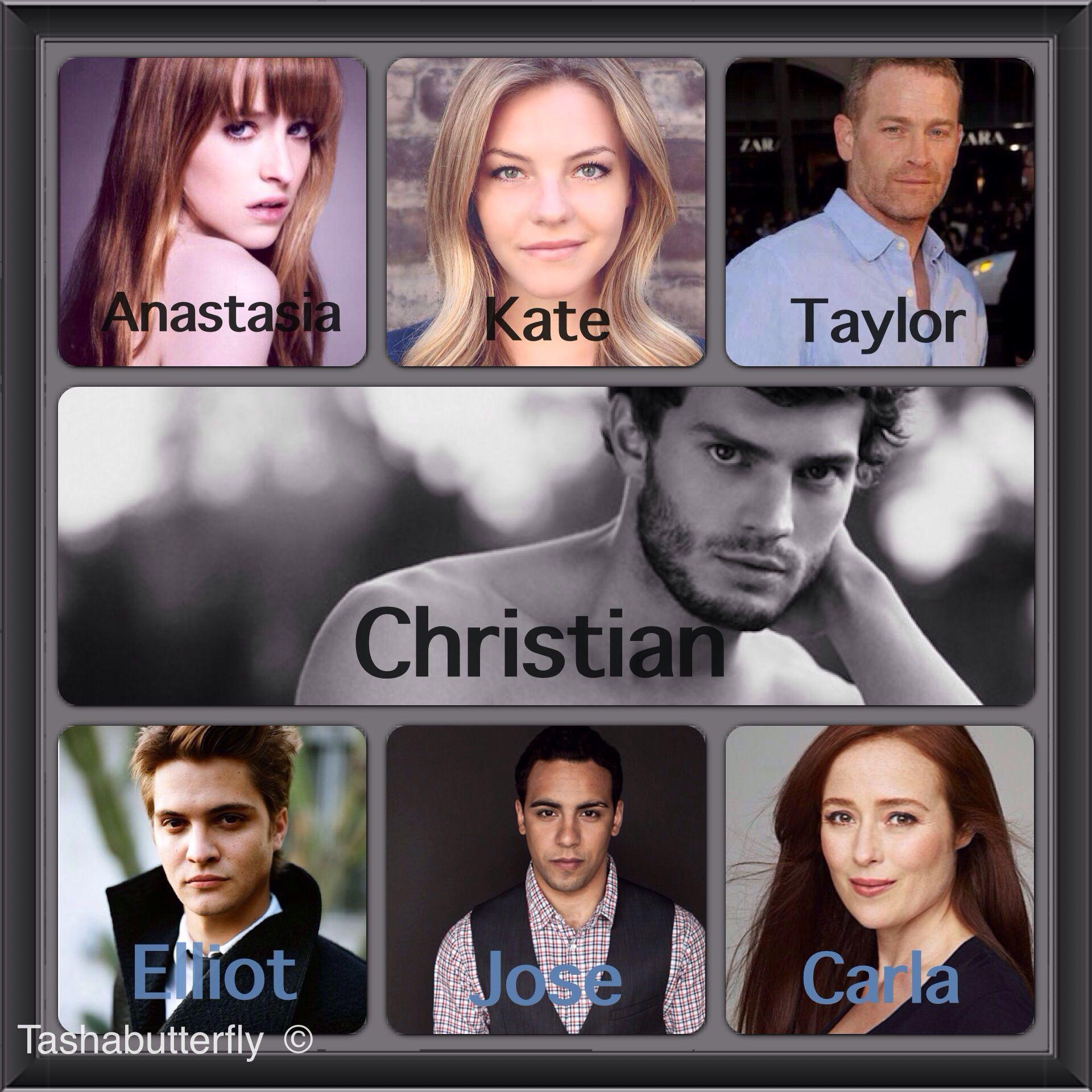 Fifty Shades Of Grey Cast So Far Fiftyshadesofgrey Christiangrey Steele Kate Jose Taylor Carla Elliot