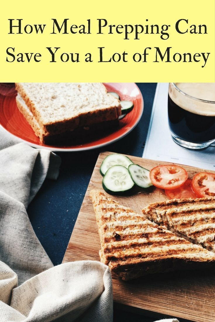 How meal prepping can save you a lot of money meals