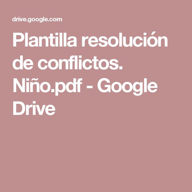 Plantilla resolución de conflictos. Niño.pdf - Google Drive ...