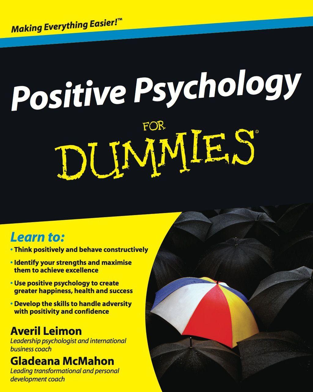 Positive Psychology For Dummies Ebook Positive Psychology Psychology Psychology Books