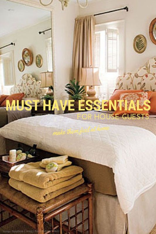 5 Must Have Essentials For House Guests With Images Guest Room