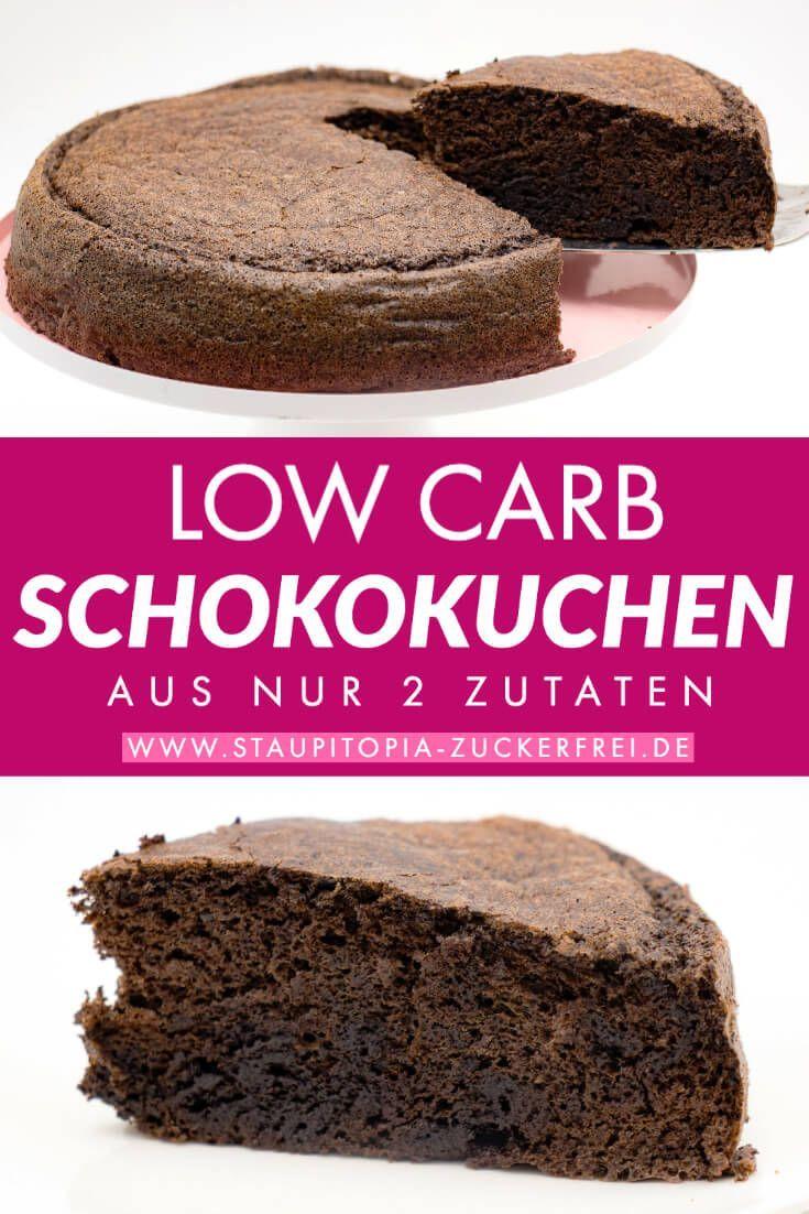 Low Carb Schokokuchen aus nur 2 Zutaten - Staupitopia Zuckerfrei