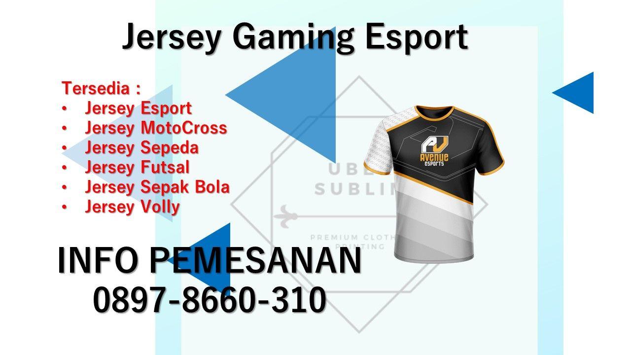 0897-8660-310 | Jasa Pembuatan Jersey Gaming | Sepak bola