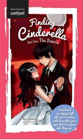 Finding Cinderella Part 1 The Search Wattpad Books Pop