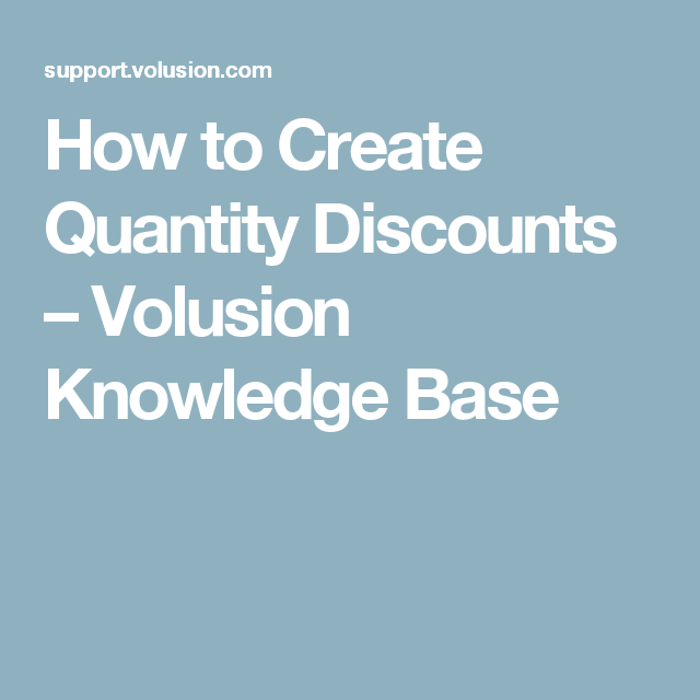 How to Create Quantity Discounts – Volusion Knowledge Base