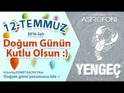 Dogum Gunun Kutlu Olsun Sevgili Yengec Bugun 12 Temmuz 2016 Birthday Wishes Gum Personal Care