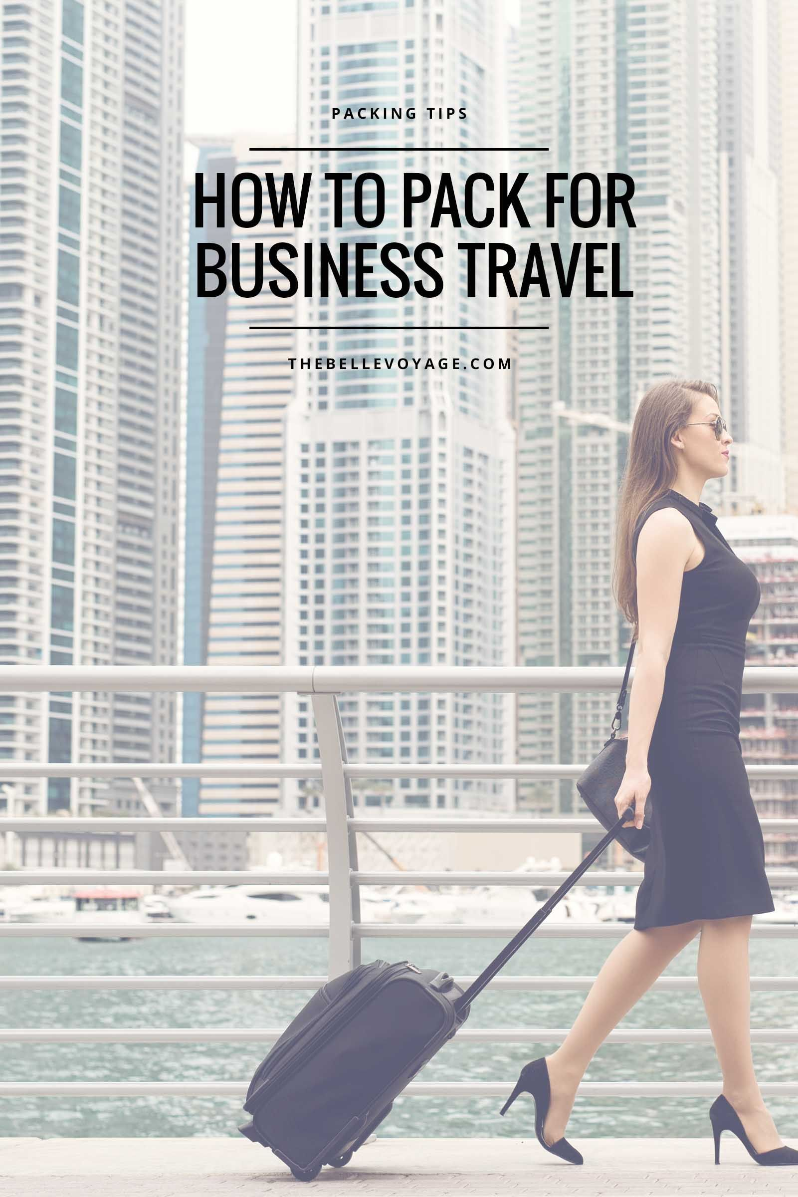 Pack A Girl Boss Business Travel Outfit With My Packing Tips For Work Its Easy To Create Capsule Wardrobe From Few Key Pieces