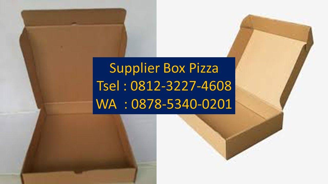 Tsel 62 812 3227 4608 Supplier Box Pizza Di Medan Kardus Kemasan Pizza