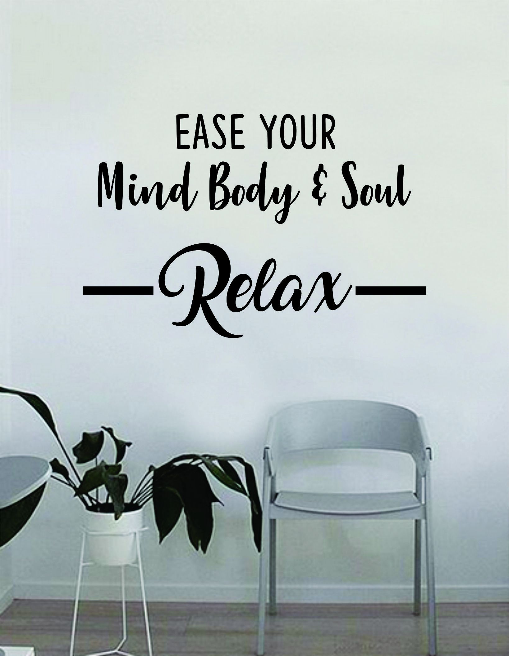 Photo of Ease Your Mind Body and Soul Relax Quote Wall Decal Sticker Bedroom Home Room Art Vinyl Inspirational Decor Yoga Funny Namaste Funny Studio – green