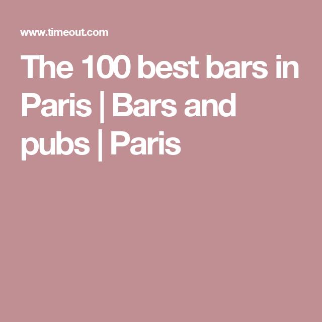 The 100 best bars in Paris   Bars and pubs   Paris