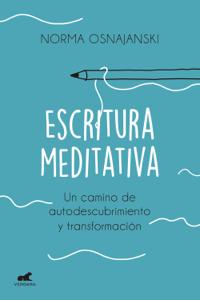 Descargar Escritura Meditativa Pdf Gratis Nora Osnajanski Escritura Leer En Linea Ejercicios De Escritura