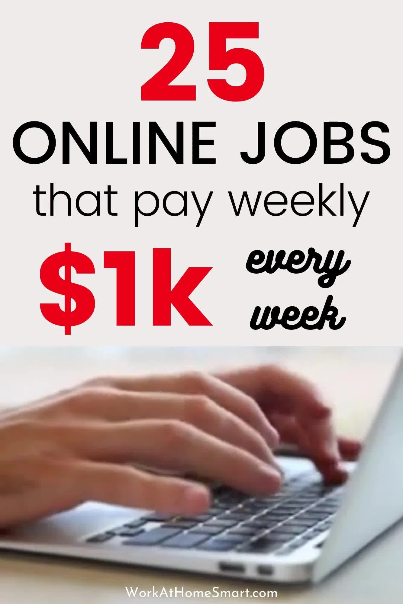 25 Online Jobs That Will Pay You Every Week