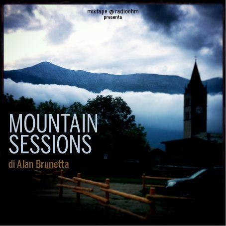 Mixtape 1x23 - Mountain Sessions | Webcast | RadioOhm.it