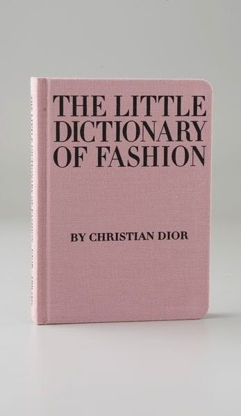 The Little Dictionary Of Fashion Christian Dior Found At Barnes