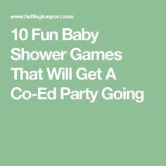 10 Fun Baby Shower Games That Will Get A Co-Ed Party Going