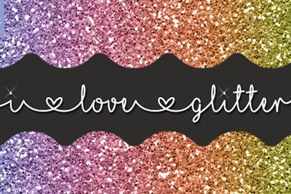 Download I Love Glitter | I love glitter font, Printable crafts ...