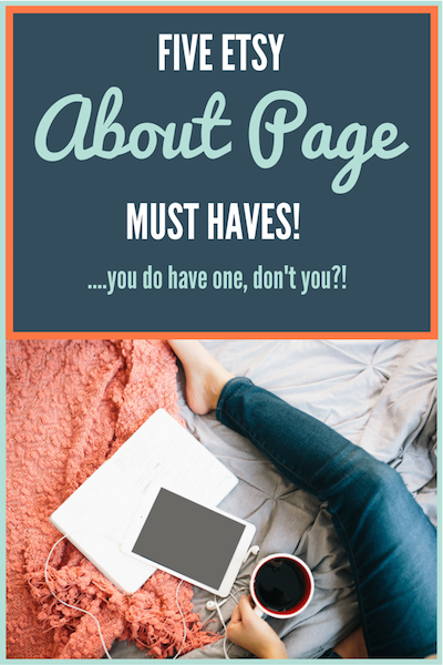 5 Things Your Etsy About Page Must Have (plus a bonus HOT TIP!) - Here are 5 things that your Etsy About page needs to have to help your customers get to know you and your store so they can make a buying decision.... http://craftercoach.com/etsyaboutpage/