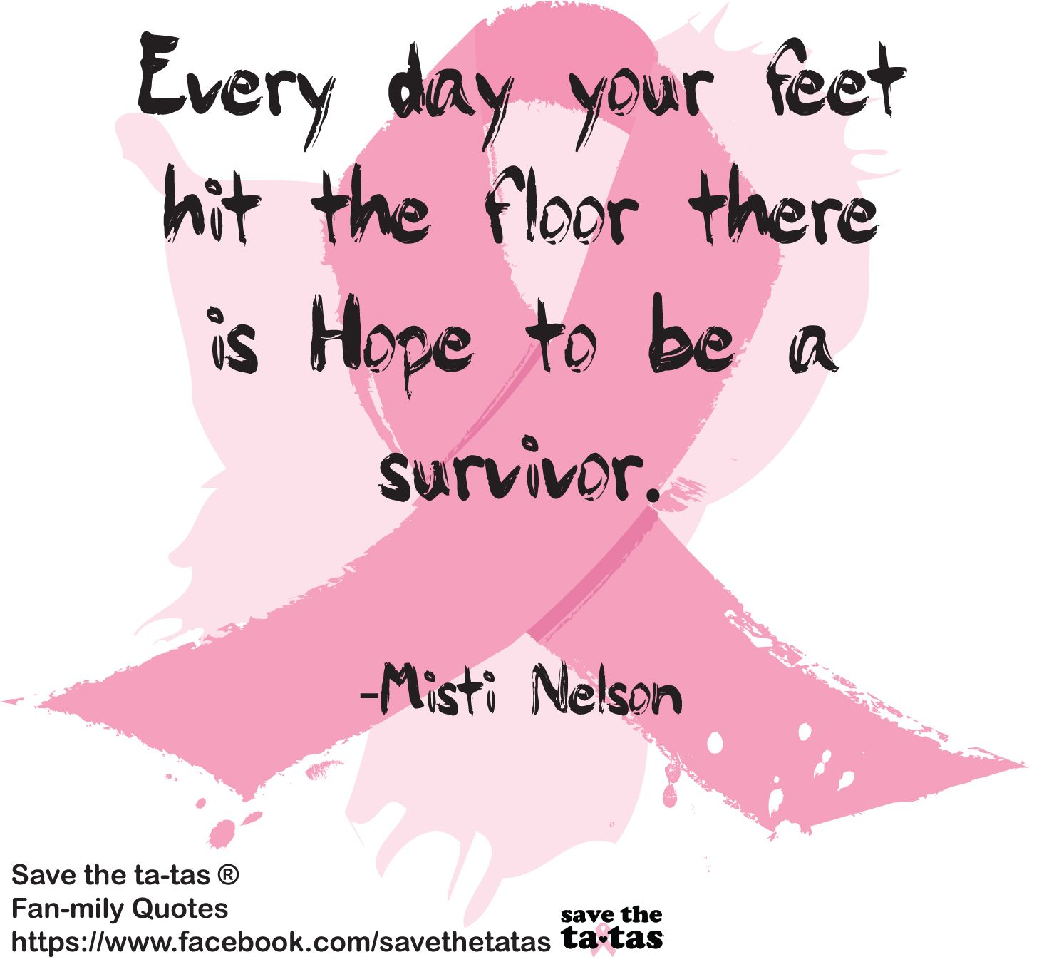 Cancer Survivor Quotes Save The Tatas Fanmily Quotes  Pretty In Pink Breast Cancer