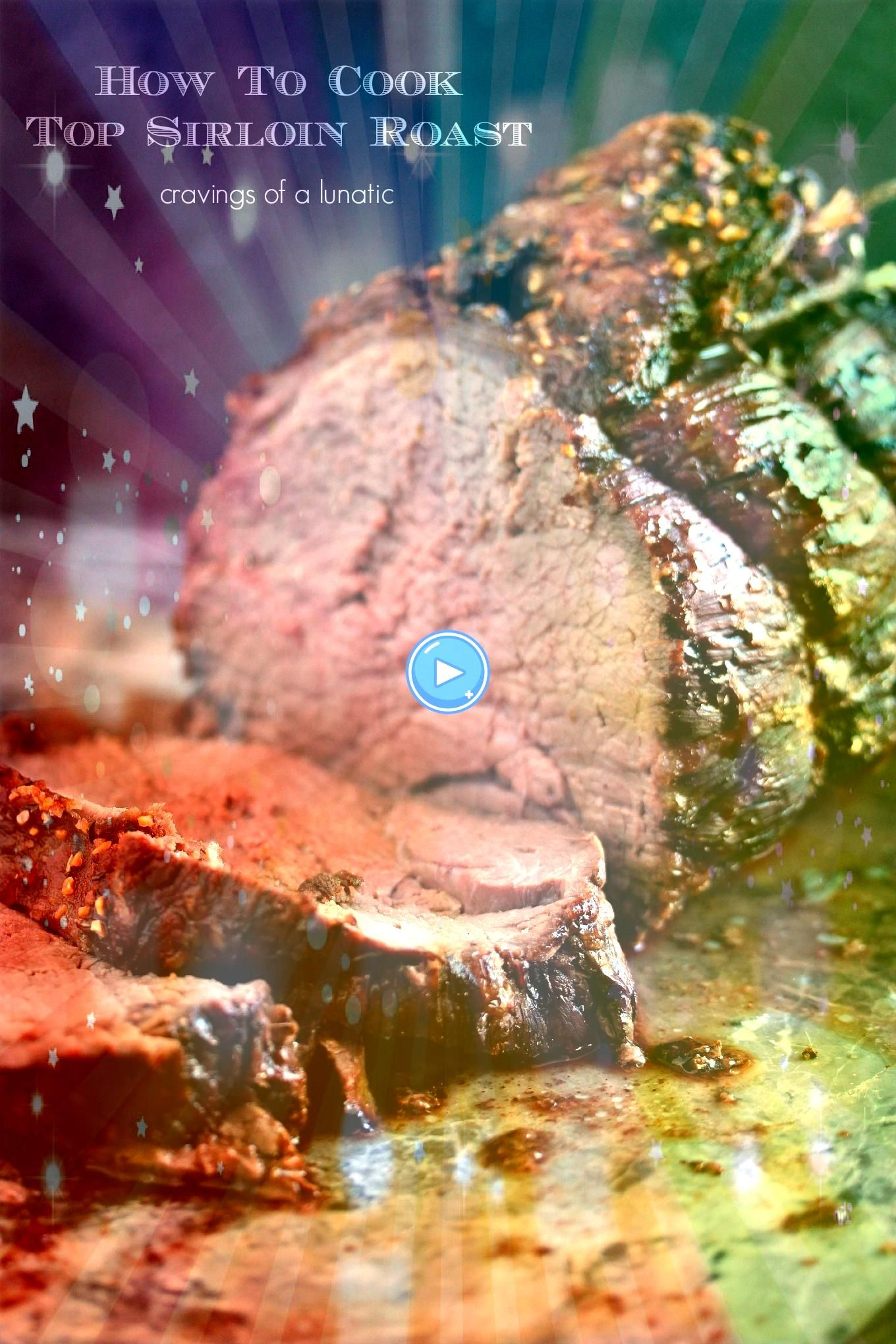 to Cook a Top Sirloin Beef Roast from  Easy to make yet impressive to serve for dinner This sirloin beef roast recipe is easily adaptable to cook to your own taste EnjoyH...