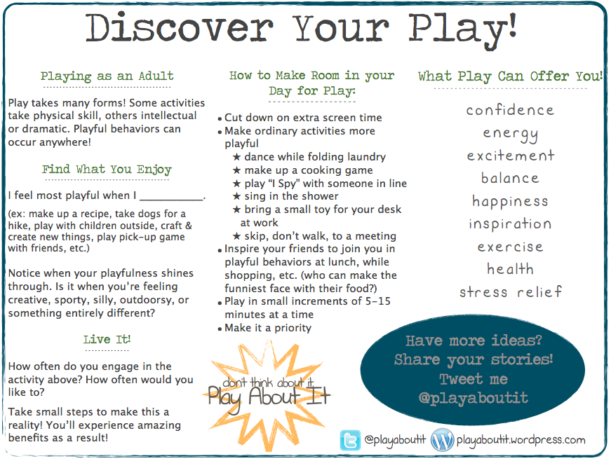 Adults Discover Your Play! Making Room for Play in YOUR