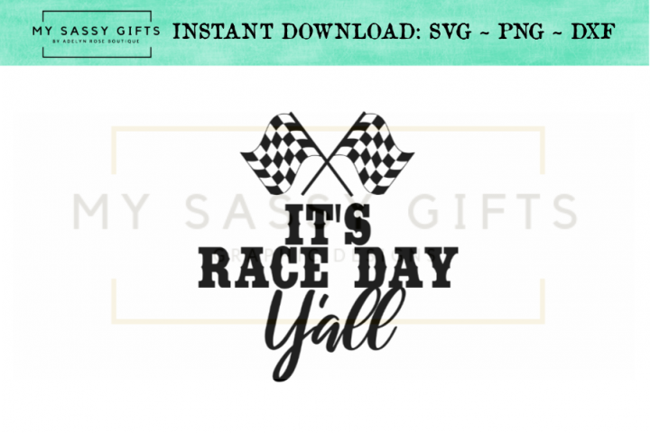 It's Race Day Y'all With Racing Checkered Flags Clipart