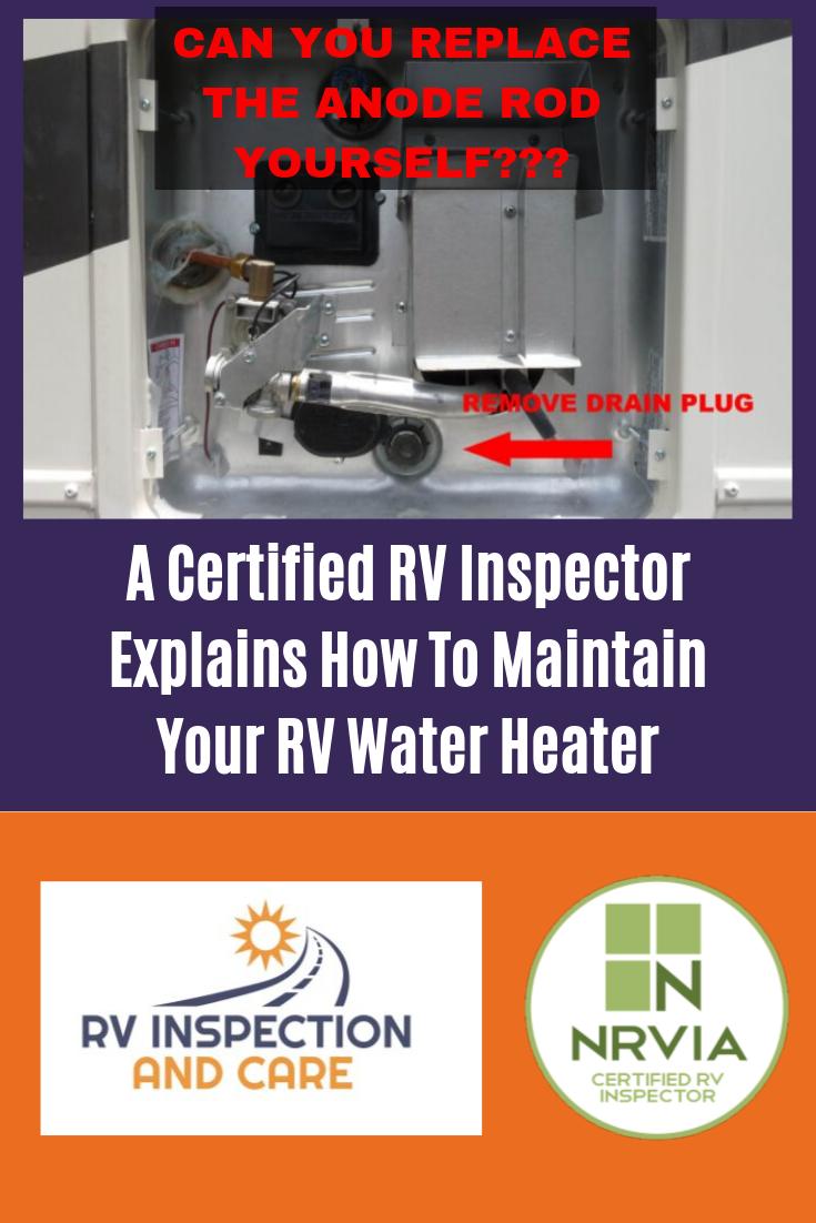 Your Rv Water Heater Anode Rod Diy Rv Water Heater Rv Water