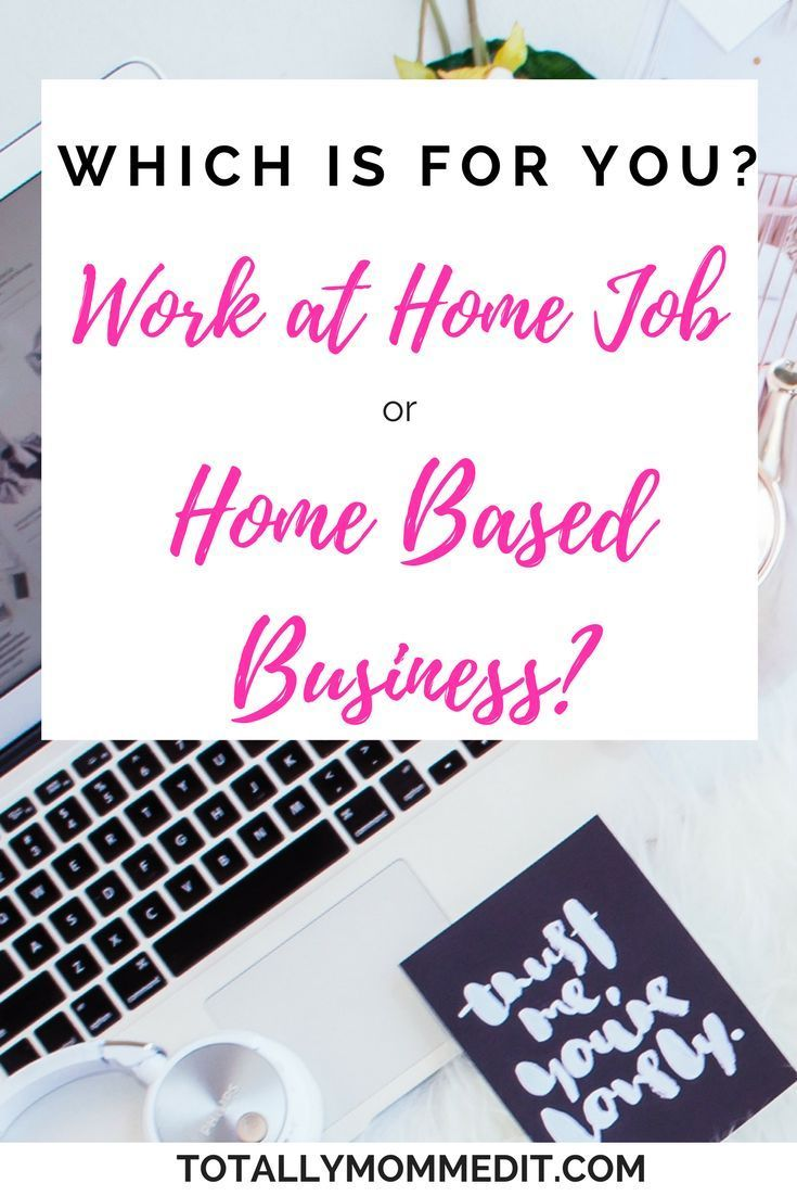 Looking for a work at home job? Looking for a home based business ...