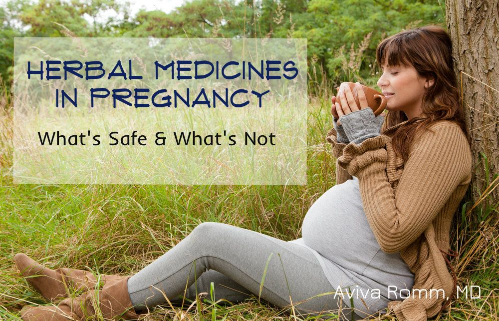 Herbal Remedies Safe for Pregnancy // by Aviva Romm ...