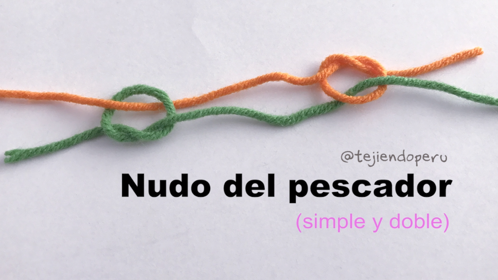Photo of Nudo del pescador: ideal para unir las colitas al tejer (para cambiar de color o…