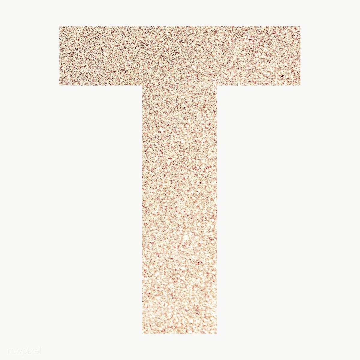 Glitter Capital Letter T Sticker Transparent Png Free Image By Rawpixel Com Ningzk V Transparent Stickers Numbers Typography Lettering Alphabet