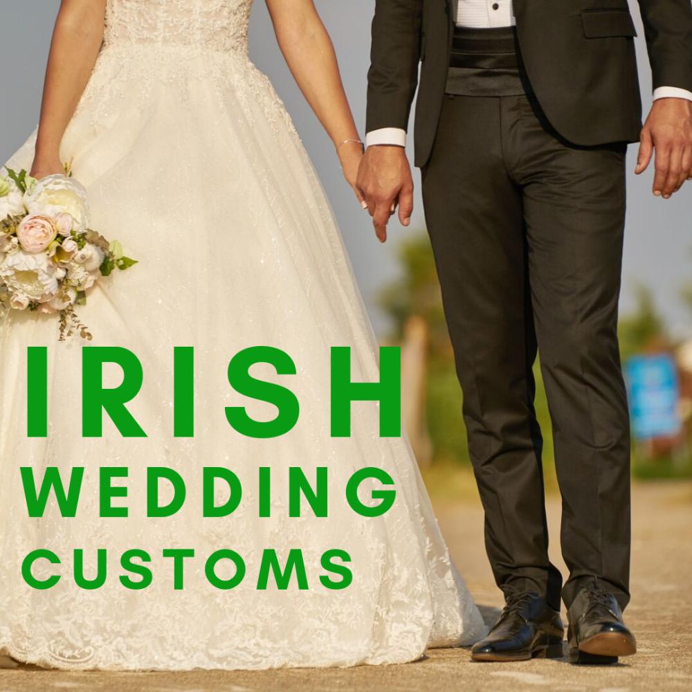 Irish Wedding Customs Superstitions In 2020 Irish Themed Weddings Irish Wedding Irish Wedding Blessing
